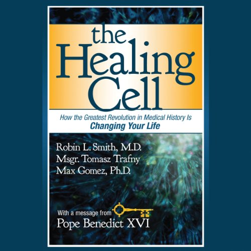 The Healing Cell     How the Greatest Revolution in Medical History is Changing Your Life              By:                                                                                                                                 Robin L. Smith,                                                                                        Tomasz Trafny,                                                                                        Max Gomez                               Narrated by:                                                                                                                                 Erin Bennett                      Length: 7 hrs and 41 mins     3 ratings     Overall 4.3