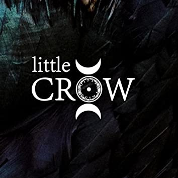 Little Crow (Single Edit)