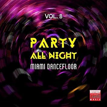 Party All Night, Vol. 8 (Miami Dancefloor)