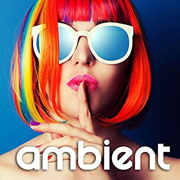 Ambient Instrumental Saxophone Jazz - Sexy Chill Smooth Background Songs for Dinner, Sensual Times, Reading, Studying, Weddings, Piano Bar
