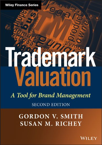 Download Trademark Valuation: A Tool for Brand Management (The Wiley Finance Series) 1118245261