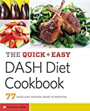 Quick & Easy Dash Diet Cookbook: 77 Dash Diet Recipes Made in Minutes