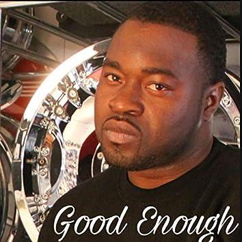 Good Enough (feat. Tone Jones)