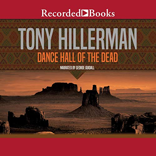 Dance Hall of the Dead Audiobook By Tony Hillerman cover art
