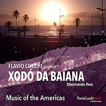 Xodò da Baiana (Music of The Americas)