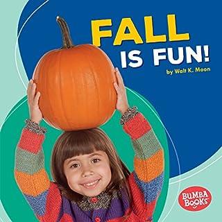 Fall Is Fun! audiobook cover art