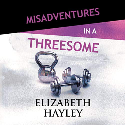 Misadventures in a Threesome cover art