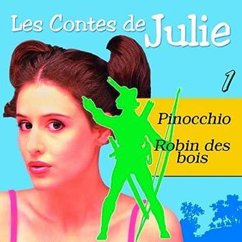 Les Contes de Julie 1 (Pinocchio & Robin des Bois)