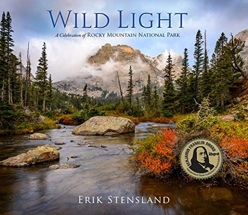 Wild Light: A Celebration of Rocky Mountain National Park