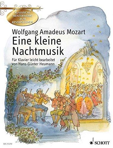 Eine kleine Nachtmusik: Serenade G-Dur. KV 525. Klavier. (Klassische Meisterwerke zum Kennenlernen)
