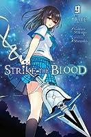 Strike the Blood, Vol. 9 (manga) (Strike the Blood, 8)