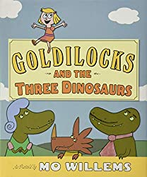 Goldilocks and the THree Dinosaurs picture book