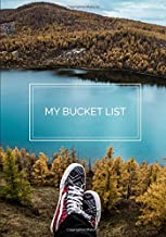 My Bucket List: A Guided Prompt Journal For Keeping Track of Your Adventures   100 Entries - Quiet Lake (Personal Edition)