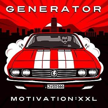 Motivation : XXL