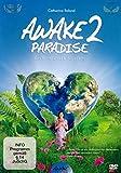 AWAKE2PARADISE - Ein Reiseführer ins Leben