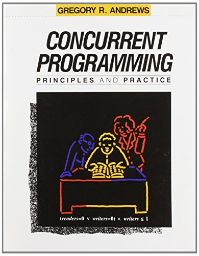 Concurrent Programming: Principles and Practice