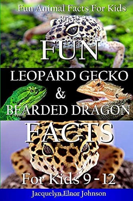 謙虚なコンデンサーディレイFun Leopard Gecko and Bearded Dragon Facts For Kids 9 - 12 (Fun Animal Facts for Kids)