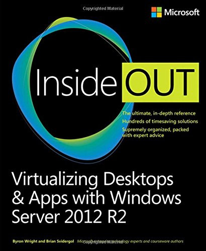 Download Virtualizing Desktops and Apps with Windows Server 2012 R2 Inside Out 0735697213