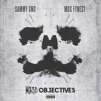 Mix3d Objectives (feat. Sammy Sno)