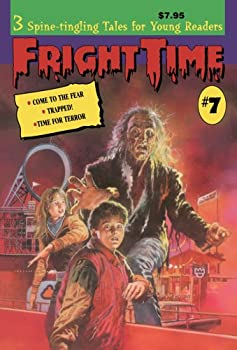 Fright Time #7 - Book #7 of the Fright Time