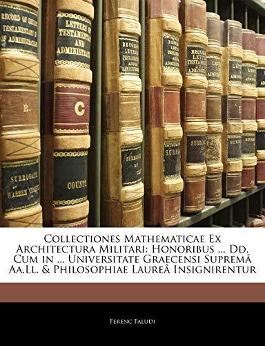 Collectiones Mathematicae Ex Architectura Militari: Honoribu