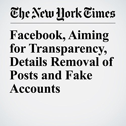 Facebook, Aiming for Transparency, Details Removal of Posts and Fake Accounts copertina