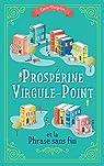 Prospérine Virgule-Point et la Phrase sans fin par Dargelos