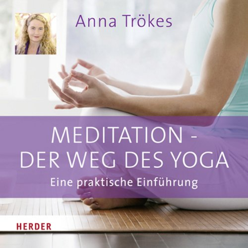 Meditation. Der Weg des Yoga audiobook cover art