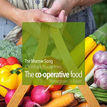 The Marrow Song - Oh What A Beauty (From The Co-operative TV Advert) - Single