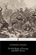 The Red Badge of Courage and Other Stories (Penguin Classics) by Stephen Crane (2005-11-29)