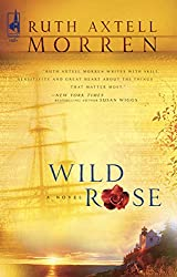 Books Set in Maine: Wild Rose by Ruth Axtell Morren. Visit www.taleway.com to find books from around the world. maine books, maine novels, maine literature, maine fiction, maine authors, best books set in maine, popular books set in maine, books about maine, maine reading challenge, maine reading list, augusta books, portland books, bangor books, maine books to read, books to read before going to maine, novels set in maine, books to read about maine, maine packing list, maine travel, maine history, maine travel books