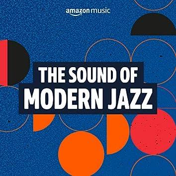 The Sound of Modern Jazz