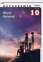 Mechademia 10: World Renewal (Mechamedia)