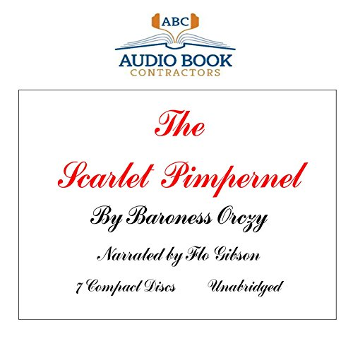The Scarlet Pimpernel (Classic Books on CD Collection) [UNABRIDGED] (Classic Books on Cds Collection)