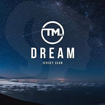 Dream (Jersey Club)