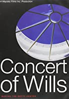 Concert of Wills: Making the Getty Center [DVD]