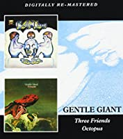 Three Friends / Octopus by Gentle Giant