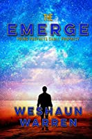 The Emerge: Young Prophets Shall Prophesy
