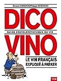 Dico Vino: Guide encyclopéthylique du vin