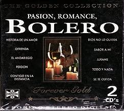 Passion, Romance, Bolero [100anosdemusica] The Golden Coleccion