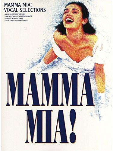 ABBA: Mamma Mia! - Vocal Selections. Für Klavier, Gesang & Gitarre(mit Griffbildern)