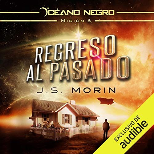 Regreso al pasado (Narración en Castellano) [Back to the Past] cover art