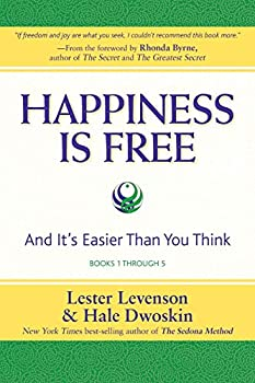 Happiness Is Free  And It s Easier Than You Think Books 1 through 5 The Greatest Secret Edition