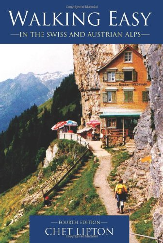 Walking Easy: in the Swiss and Austrian Alps