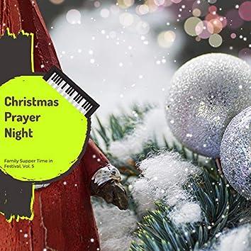 Christmas Prayer Night - Family Supper Time In Festival, Vol. 5