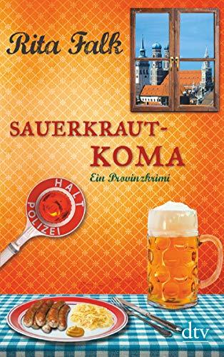 Sauerkrautkoma: Der fünfte Fall für den Eberhofer, Ein Provinzkrimi (Franz...