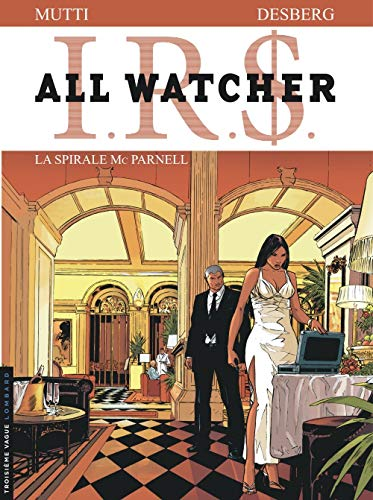 All Watcher - tome 4 - La Spirale Mc Parnell