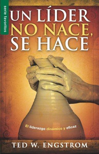 Un lider no nace, se hace (Favoritos) (Spanish Edition)
