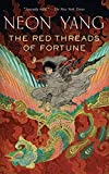 The Red Threads of Fortune (The Tensorate Series, 2)