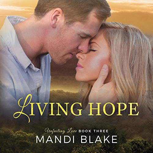 Living Hope (A Sweet Christian Romance)  By  cover art
